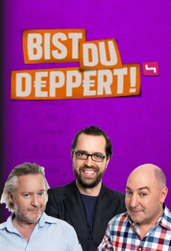 Bist du deppert next episode air date poster