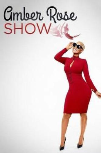 The Amber Rose Show next episode air date poster