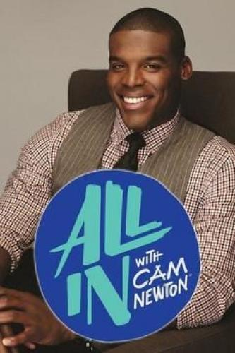 All In with Cam Newton next episode air date poster
