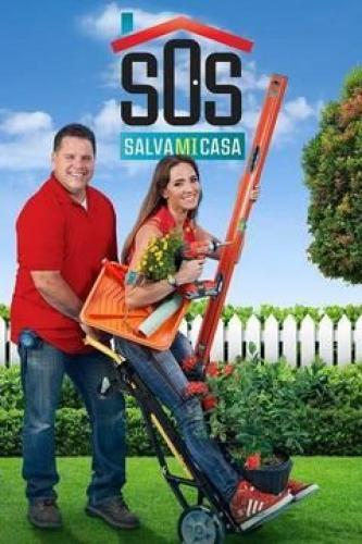 SOS: Salva Mi Casa next episode air date poster