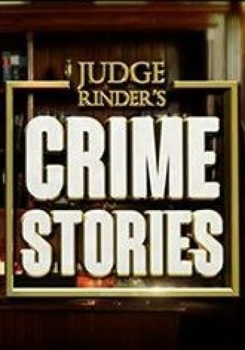 Judge Rinder's Crime Stories next episode air date poster