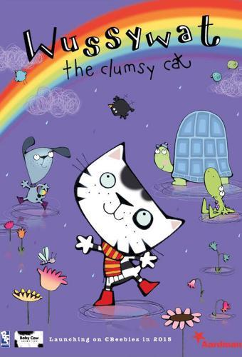 Wussywat the Clumsy Cat next episode air date poster