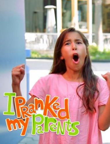 I Pranked My Parents! next episode air date poster