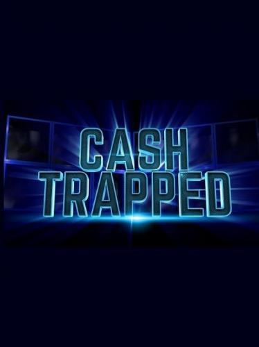 Cash Trapped next episode air date poster