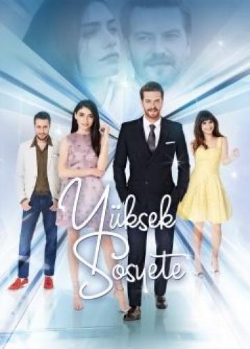 Yüksek Sosyete next episode air date poster