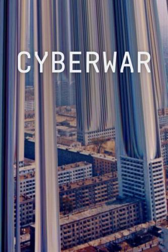Cyberwar next episode air date poster