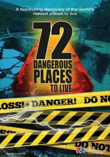 72 Dangerous Places to Live next episode air date poster