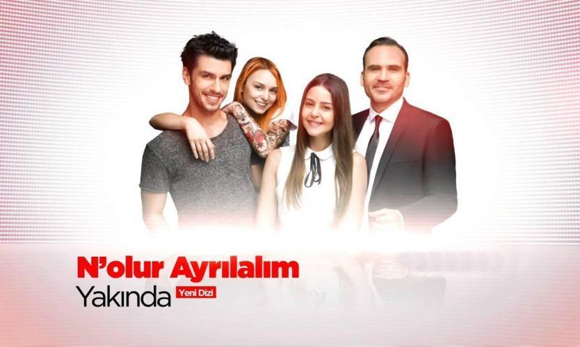 N'olur Ayrılalım next episode air date poster