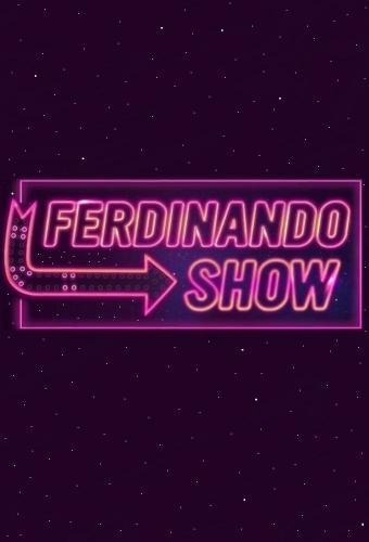 Ferdinando Show next episode air date poster