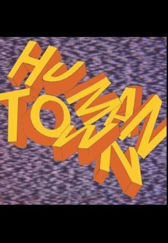 Human Town next episode air date poster