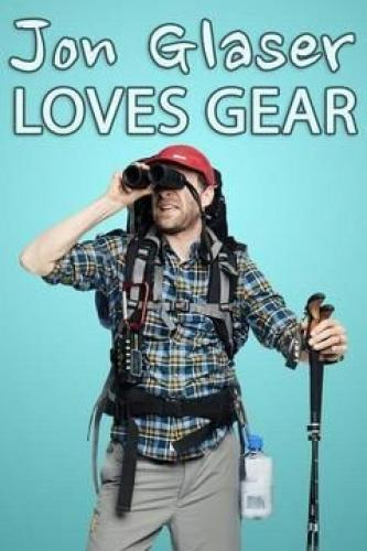 Jon Glaser Loves Gear next episode air date poster