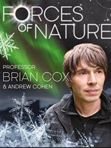 Forces of Nature with Brian Cox next episode air date poster