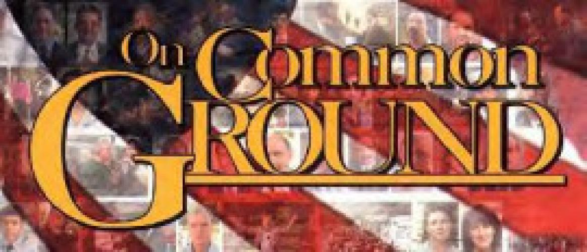 On Common Ground next episode air date poster