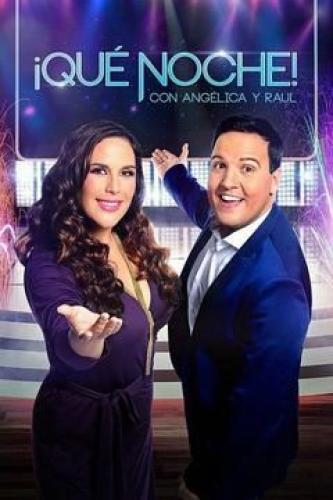 ¡Qué noche! next episode air date poster