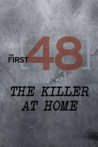 The First 48: The Killer at Home next episode air date poster