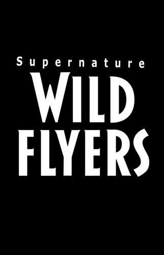 Supernature - Wild Flyers next episode air date poster
