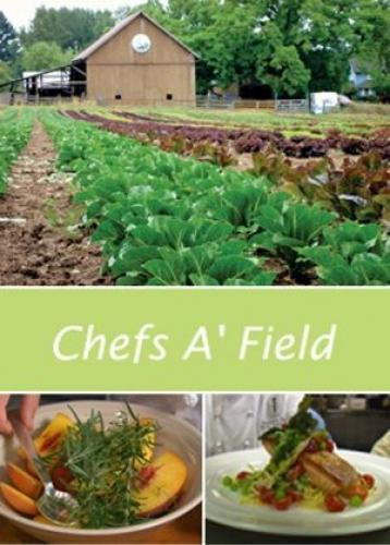Chefs A' Field next episode air date poster