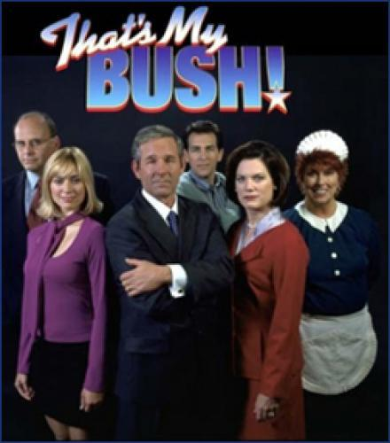 That's My Bush! next episode air date poster