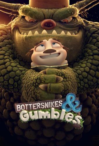 Bottersnikes & Gumbles next episode air date poster