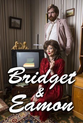 Bridget & Eamon next episode air date poster