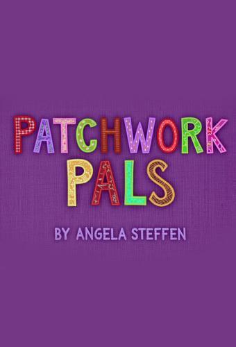 Patchwork Pals next episode air date poster