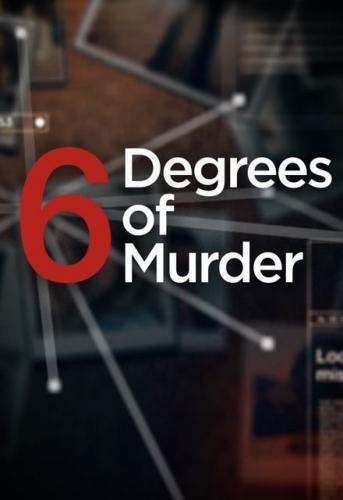 Six Degrees of Murder next episode air date poster