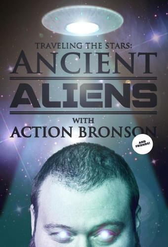Action Bronson & Friends Watch Ancient Aliens next episode air date poster