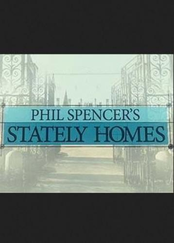 Phil Spencer's Stately Homes next episode air date poster
