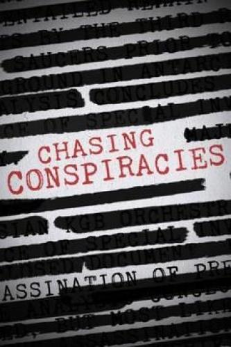 Chasing Conspiracies next episode air date poster
