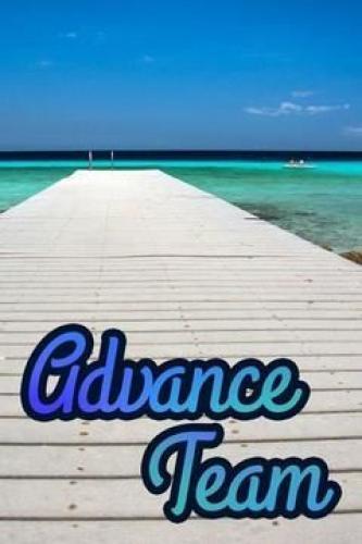 Advance Team next episode air date poster