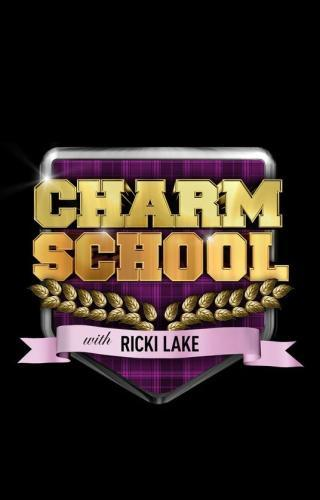 Charm School with Ricki Lake next episode air date poster