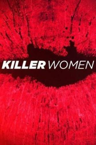 Killer Women next episode air date poster