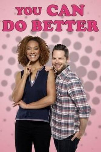 You Can Do Better next episode air date poster