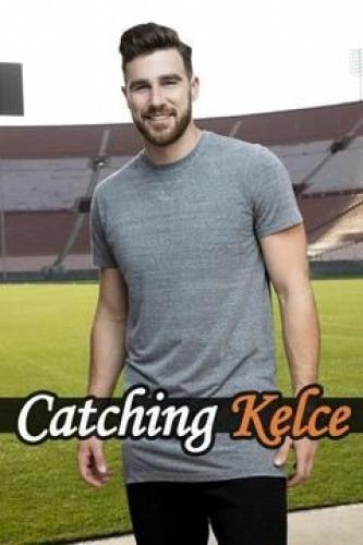 Catching Kelce next episode air date poster