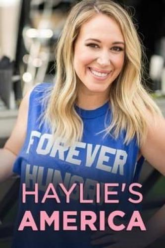 Haylie's America next episode air date poster