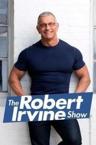 The Robert Irvine Show next episode air date poster