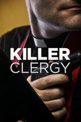 Killer Clergy next episode air date poster