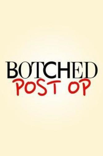 Botched: Post Op next episode air date poster