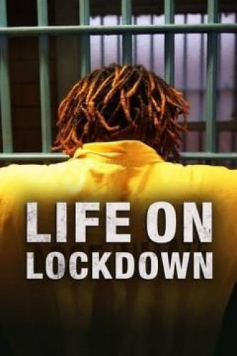 Life on Lockdown next episode air date poster