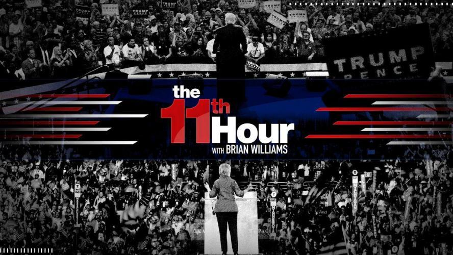 The 11th Hour with Brian Williams next episode air date poster