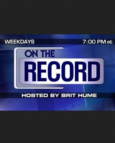 On the Record with Brit Hume next episode air date poster