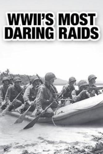 WWII's Most Daring Raids next episode air date poster