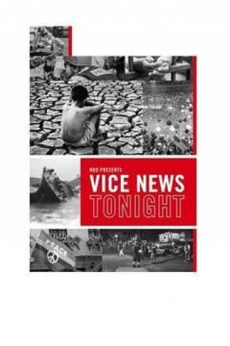 Vice News Tonight next episode air date poster
