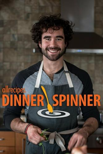 Dinner Spinner Presented by Allrecipes next episode air date poster