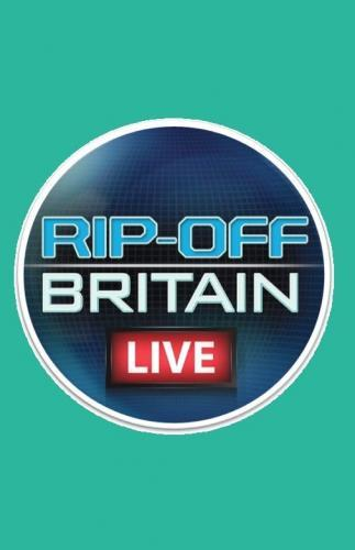 Rip Off Britain Live next episode air date poster