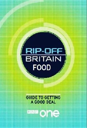 Rip Off Britain: Food next episode air date poster