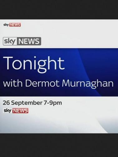 Sky News Tonight with Dermot Murnaghan next episode air date poster
