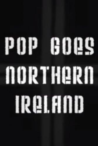 Pop Goes Northern Ireland next episode air date poster