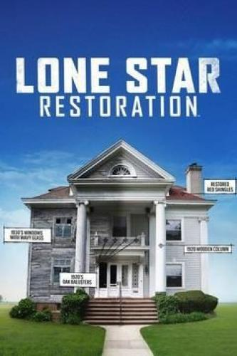 Lone Star Restoration next episode air date poster