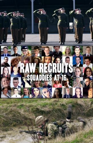 Raw Recruits: Squaddies at 16 next episode air date poster